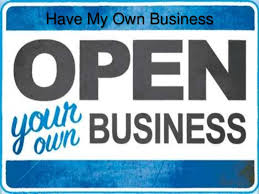 Why Having Your Own Business Is The Best Idea